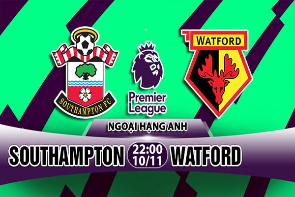 Nhận định Southampton vs Watford