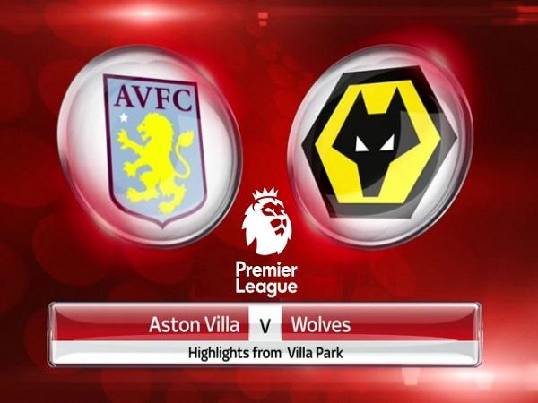 Nhận định kèo Aston Villa vs Wolves 18h30, 27/06 - Ngoại Hạng Anh