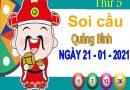 Soi cầu XSQB ngày 21/1/2021 – Soi cầu KQXS Quảng Bình thứ 5