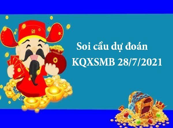 Soi cầu dự đoán KQXSMB 28/7/2021