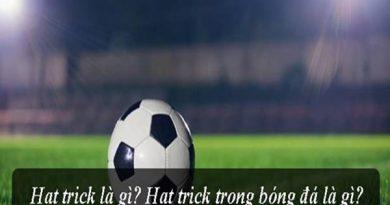 Hat trick là gì? Ý nghĩa của Hat trick trong bóng đá ?
